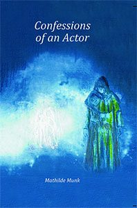Confessions of an Actor book