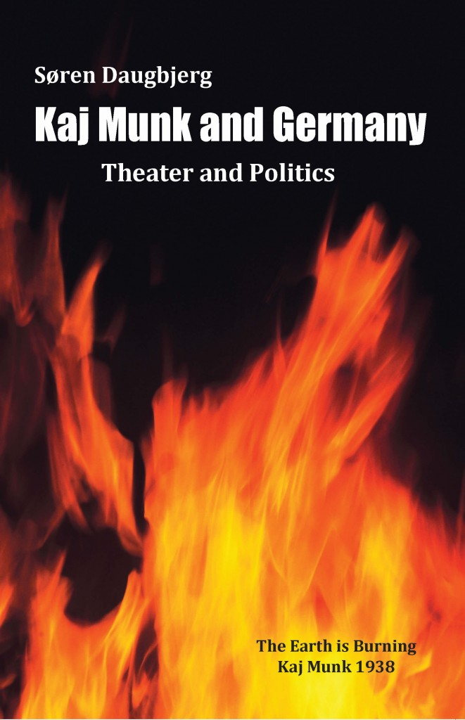 Kan Munk and Germany Theater and Politics